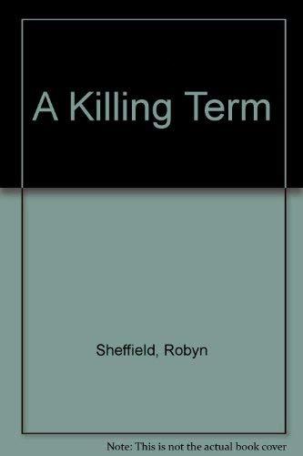 9780002324472: A Killing Term