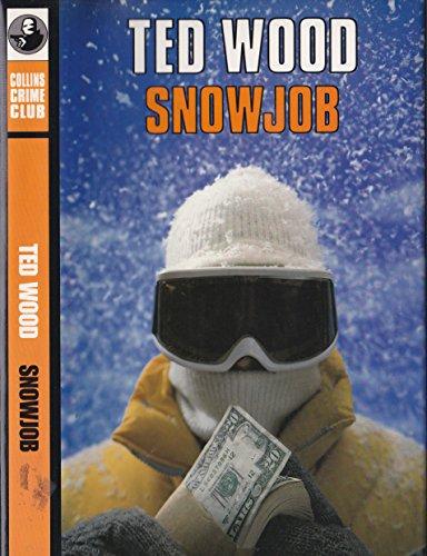 Snowjob: Wood Ted