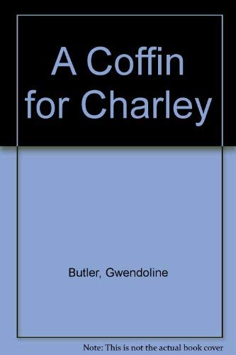9780002324793: A Coffin for Charley