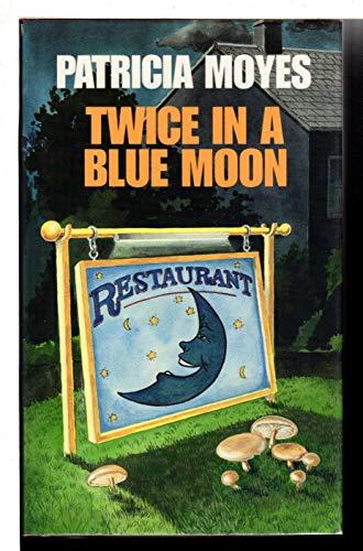 9780002324830: Twice in a Blue Moon