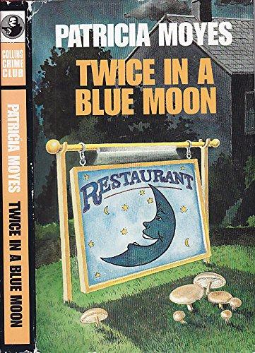 9780002324830: Twice in a Blue Moon.