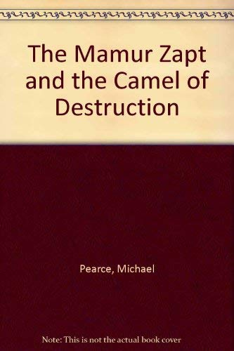 The Mamur Zapt and the Camel of Destruction *SIGNED 1/1 UK*: Pearce, Michael