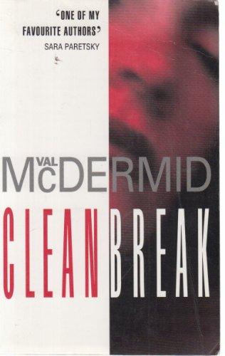 9780002325011: Clean Break