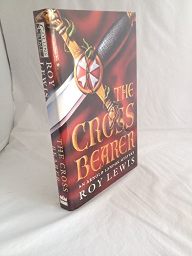THE CROSS BEARER (An Arnold Landon Mystery)