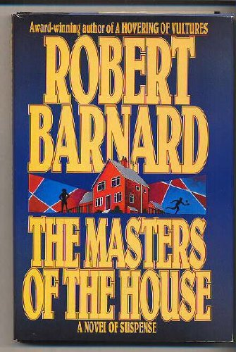 9780002325165: The Masters of the House: A Novel of Suspense