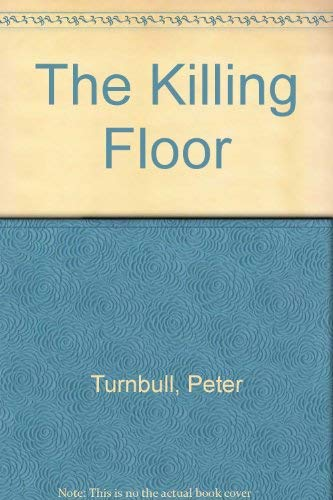 9780002325189: THE KILLING FLOOR [First Edition]