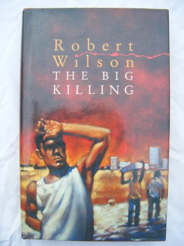 9780002325226: The Big Killing