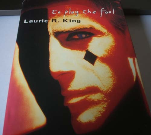 To Play the Fool *SIGNED 1st UK*: King, Laurie