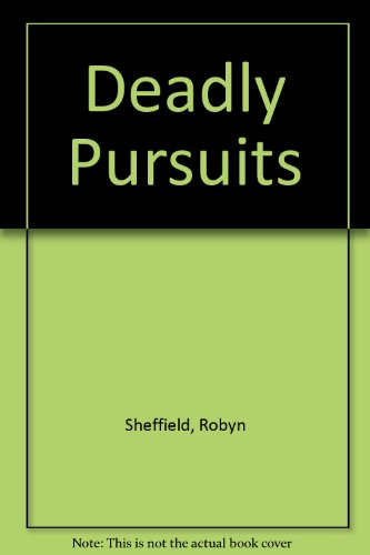 9780002325554: Deadly Pursuits