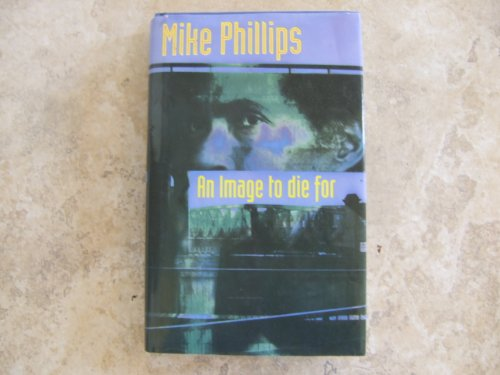 9780002325615: An Image to Die For (Collins crime)