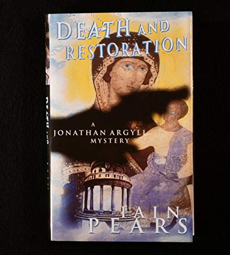 9780002325905: Death and Restoration (Jonathan Argyll Mystery)