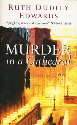 MURDER IN A CATHEDRAL [Signed Copy]: Edwards, Ruth Dudley