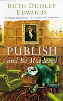 9780002325981: Publish and Be Murdered (Collins cime)