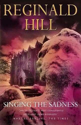 Singing The Sadness: Hill, Reginald