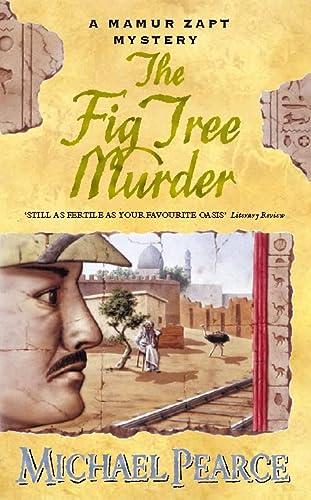 9780002326193: The Fig Tree Murder (Mamur Zapt series)