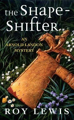 9780002326537: The Shape-shifter (Arnold Landon Mystery)