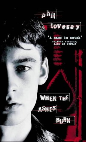 When the Ashes Burn: Lovesey, Phil