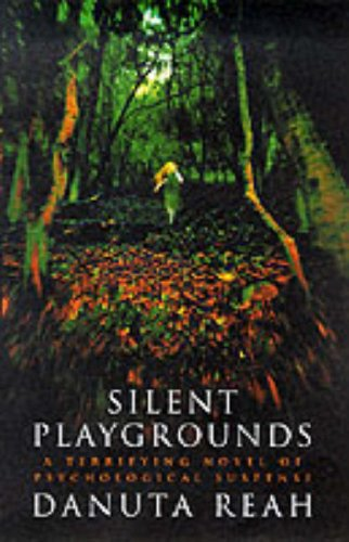 9780002326834: Silent Playgrounds