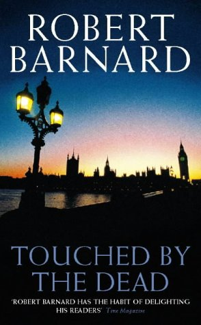 Touched by the Dead (0002326841) by Robert Barnard