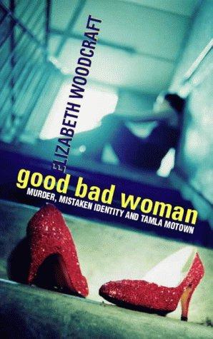 9780002326995: Good Bad Woman