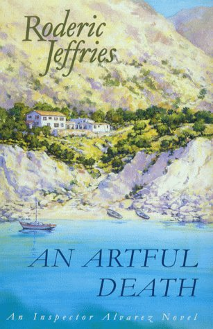 9780002327039: An Artful Death (Inspector Alvarez Novel)
