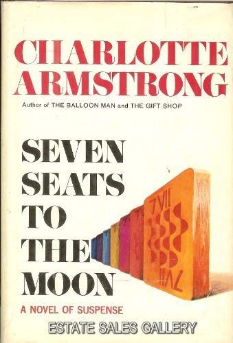 9780002327541: Seven Seats to the Moon