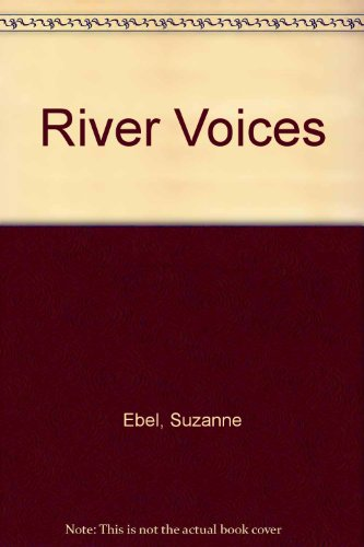 9780002337144: River Voices