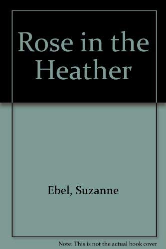 9780002337168: Rose in the Heather