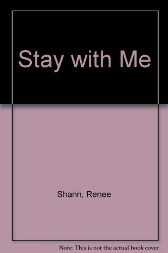 Stay with Me: Shann, Renee