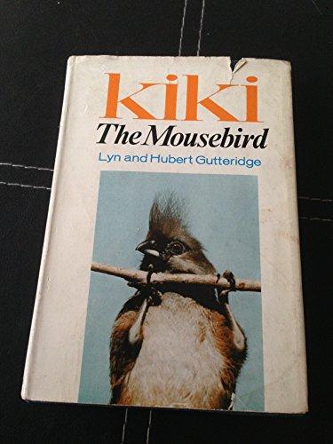 9780002414012: Kiki the Mousebird