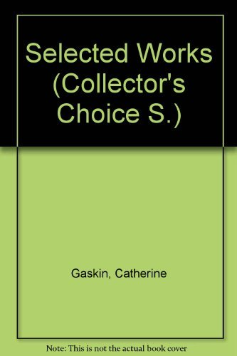 Selected Works (Collector's Choice) (0002431300) by Catherine Gaskin