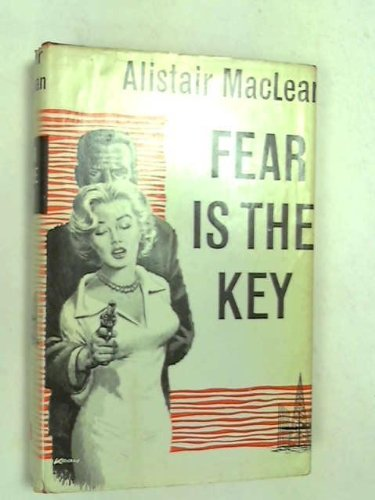 Fear is the Key (0002432323) by Alistair MacLean