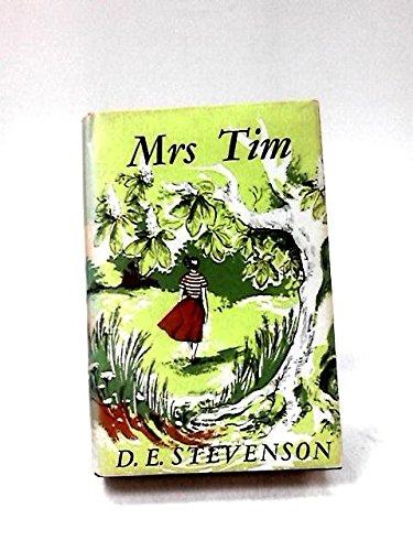Mrs. Tim Flies Home: D.E. Stevenson
