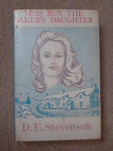 Miss Bun Bakers Daughter (0002435063) by D. E. Stevenson