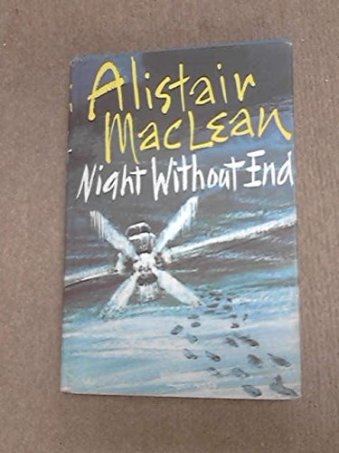 Night Without End: MacLean, Alistair