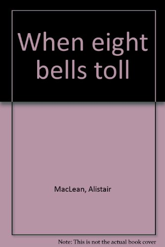 9780002439213: When eight bells toll