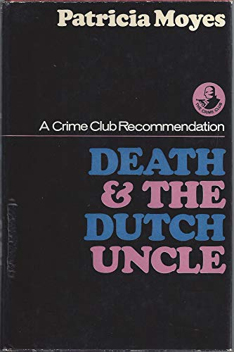 9780002441773: Death and the Dutch Uncle