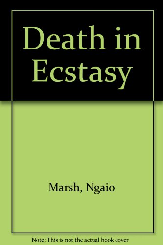 Death in Ecstasy: Marsh, Ngaio