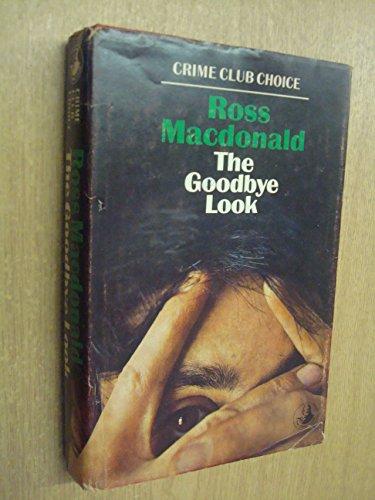 9780002442695: The goodbye look