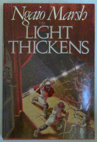 Light Thickens: Marsh, Ngaio