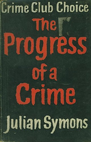 9780002446686: The Progress of a Crime