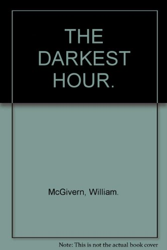 9780002451642: THE DARKEST HOUR.
