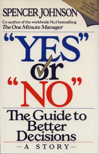 9780002550277: ?Yes? or ?No?: The guide to better decisions