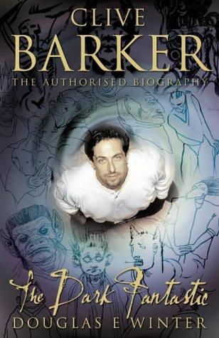 9780002550413: Clive Barker : The Dark Fantastic