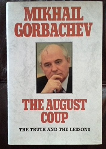 9780002550444: The August Coup: Three Days That Shook the World