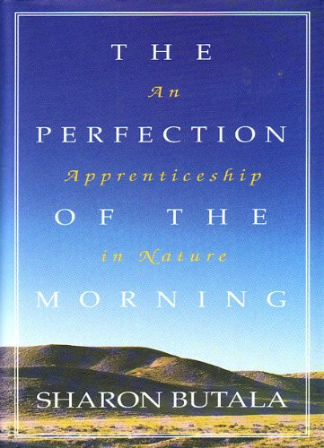 9780002550635: The perfection of the morning: An apprenticeship in nature