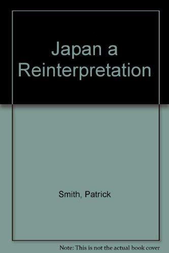 9780002550642: Japan a Reinterpretation