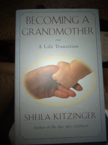 9780002550734: Becoming a Grandmother: A Life Transition