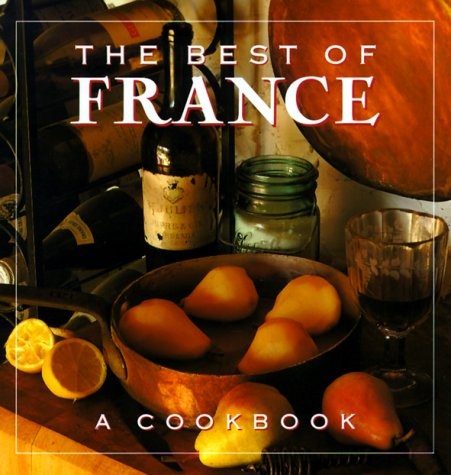 9780002550864: The Best of France: A Cookbook