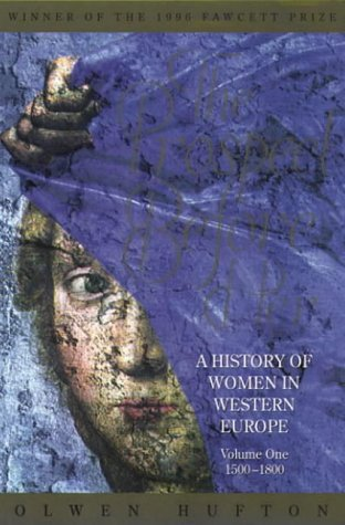 The Prospect Before Her : A History of Women in western Europe Volume One 1500-1800